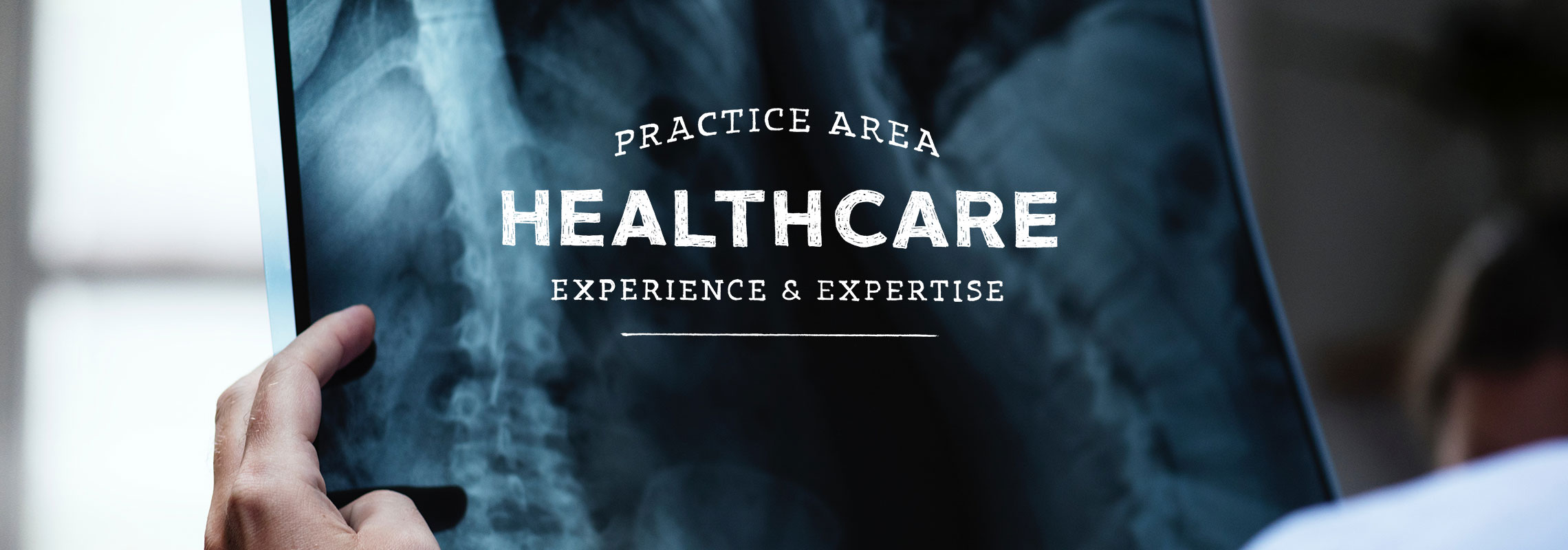 practice area healthcare experience and expertise