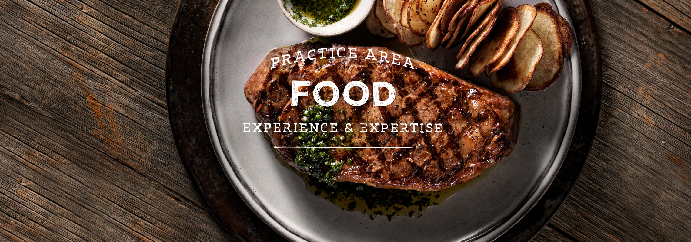 practice area food experience and expertise